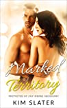 Marked Territory: An Alpha Male Curvy Woman Intense Romance Series (Protected by Any Means Necessary Book 1)