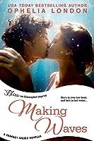 Making Waves (a Perfect Kisses Novella)