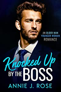 Knocked Up by the Boss (Office Romances #3)
