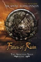 Fates of Ruin (Ardentia Saga #1)