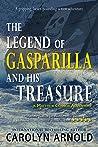 The Legend of Gasparilla and His Treasure (Matthew Connor Adventure #3)