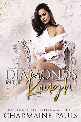 Diamonds in the Rough (Diamonds are Forever Trilogy, #2)