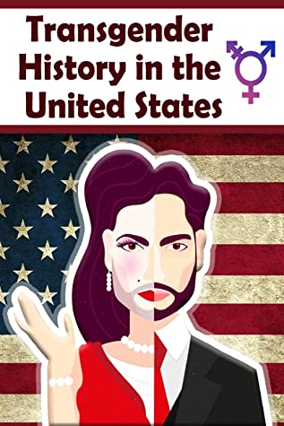 transgender books memore: Transgender History in the United States Book: Books on becoming a transgender unisex, Transgender Young Adult History Book By Md Serajul Islam