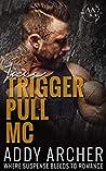 Jace: Prequel (Trigger Pull MC, #0.5)