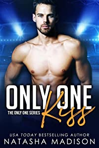 Only One Kiss (Only One, #1)