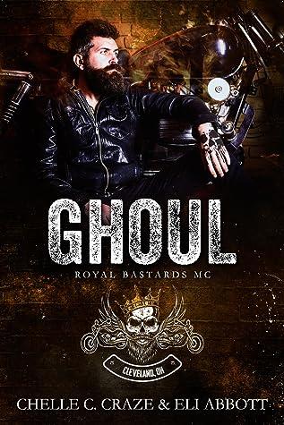 Ghoul (Royal Bastards MC: Cleveland #2)