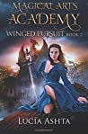 Winged Pursuit (Magical Arts Academy #2)