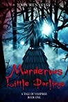 Murderous Little Darlings (A Tale of Vampires #0.1)
