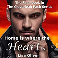 Home is Where the Heart Is (Cloverleah Pack #13)