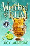 Wrecked by Rum