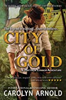 City of Gold (Matthew Connor Adventure, #1)