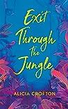 Exit Through The Jungle