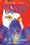The Deadly Crocus (Falling Sky #1)