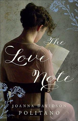 The Love Note by Joanna Davidson Politano