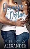 Because of Dylan: A forbidden student teacher slow burn romance (Riggins U Book 3)
