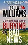 Burying Bad News (Much Winchmoor Mysteries Book 3)