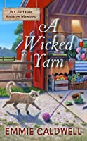 A Wicked Yarn (A Craft Fair Knitters Mystery Book 1)