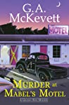 Murder at Mabel's Motel (A Granny Reid Mystery, #3)