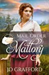 Mail Order Mallory (Widows, Brides, and Secret Babies #15)