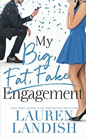 My Big Fat Fake Engagement
