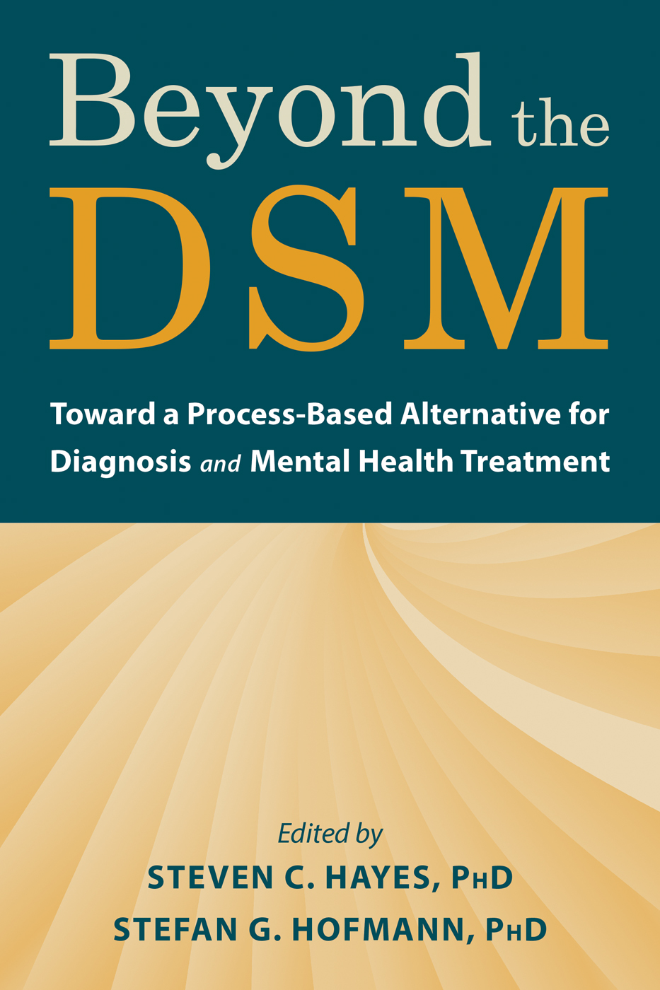 Beyond the DSM: Toward a Process-Based Alternative for Diagnosis and Mental Health Treatment