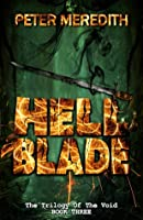 Hell Blade (Trilogy of the Void #3)