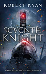 The Seventh Knight (The Kingshield #1)