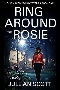 Ring Around the Rosie (Olivia Thompson #1)
