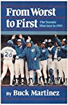 From Worst To First: The Toronto Blue Jays In 1985