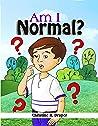 Am I Normal?