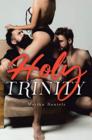 Holy Trinity: The Threesome Novel (Submissive and Dominatrix Toys, Kama Sutra, BDSM and Erotica Sex Stories Audiobooks Book 5)