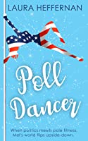 Poll Dancer (Push and Pole Book 1)