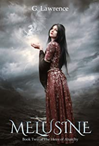 Melusine (The Heirs of Anarchy, #2)