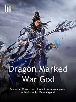 Dragon Marked War God: Volume 37