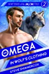 An Omega in Wolf's Clothing (Shifters UnliM/Mited #2)