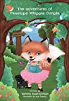 The Adventures of Penelope Whipple Dimple: The Silver Bell Forest