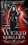 Wicked Rebellion (Darkwater Reformatory, #3)