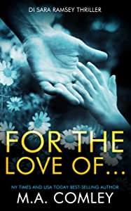 For the Love of... (DI Sara Ramsey Book 8)