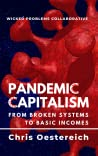 Pandemic Capitalism: From Broken Systems to Basic Incomes