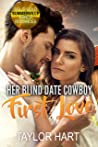 Her Blind Date Cowboy: First Love (Solid Gold Summerville Ranch Romance #5)