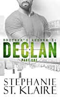 Brother's Keeper I: Declan: Part 1