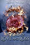 Poems of Love and Loss: A collection of heartfelt poems and prose