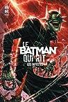 Le Batman qui rit : les infectés