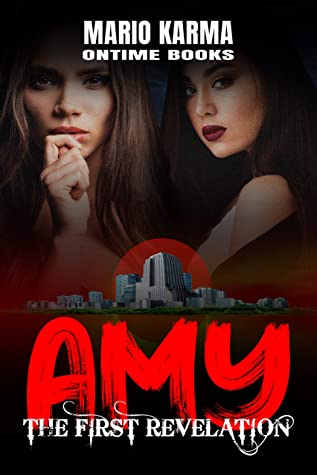 AMY: The First Revelation