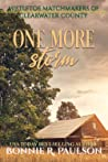One More Storm (Mistletoe Matchmakers of Clearwater County #6)