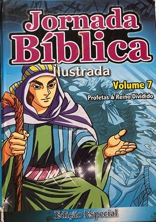 Jornada bíblica ilustrada 7 Profetas e Reino Dividido
