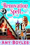 Renovation Spell (A Magical Renovation Mystery Book #2)