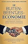 De buitenbeentjeseconomie: lessen van gangsters, kamelenmelkers, hackers en andere vreemde ondernemers