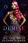 Demise (The Clans, #13)