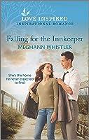 Falling for the Innkeeper (Love Inspired)